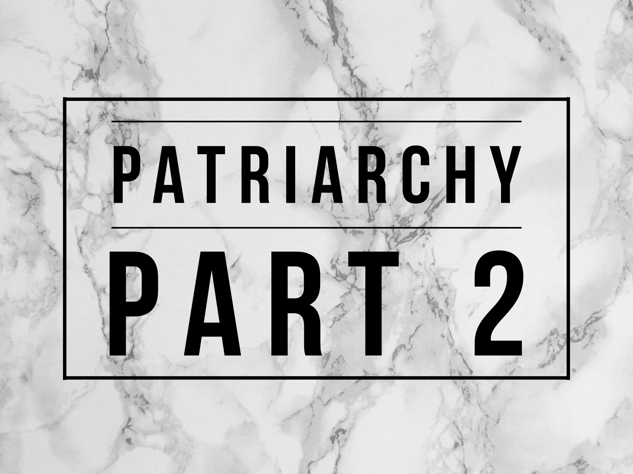 Patriarchy Part 2 with Rachel Miller | Theology Gals | Episode 51