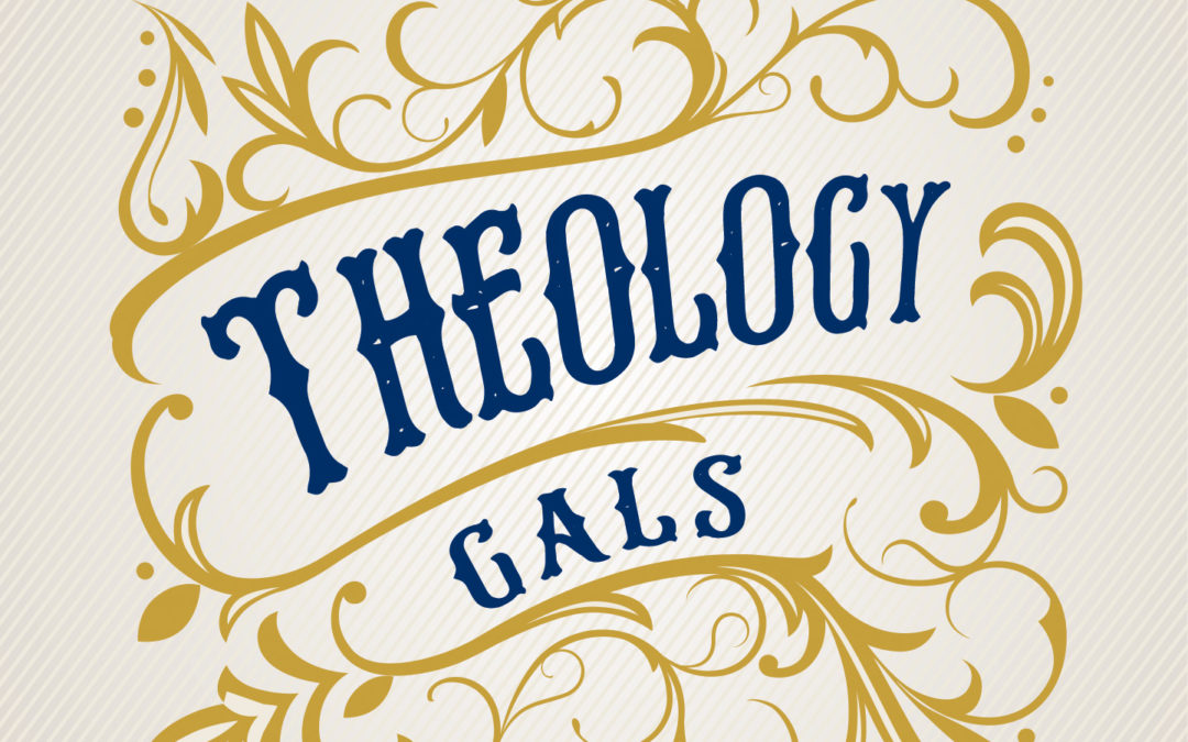 Theology Gals Rewind – Federal Vision: A Gospel Issue