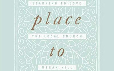 A Place to Belong with Megan Hill