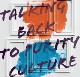 Talking Back to Purity Culture with Rachel Welcher