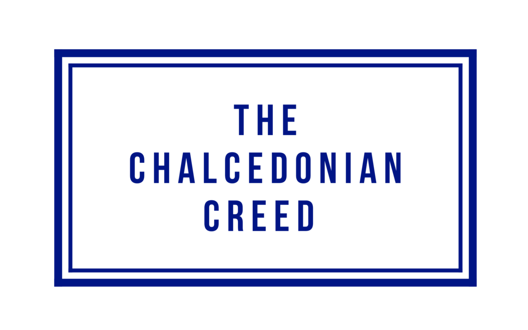 The Chalcedonian Creed
